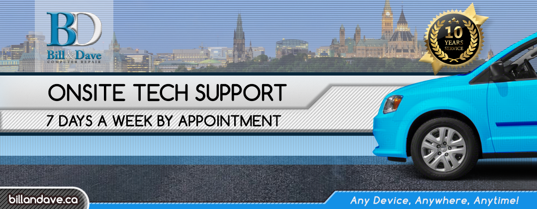Onsite Tech Support - 7 Days a week - By Appointment